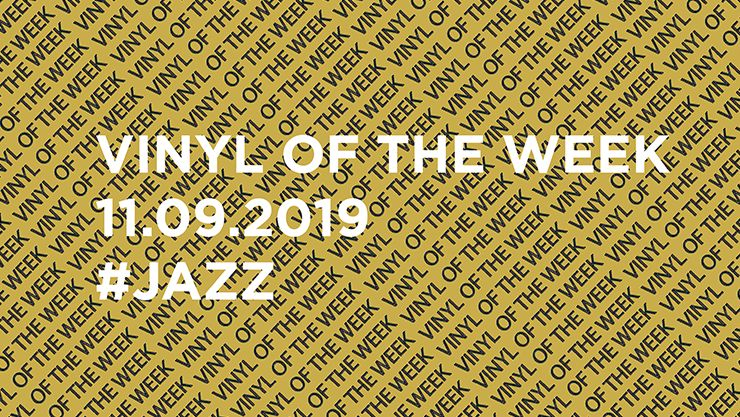 Vinyl records of the Week 09.11.2019
