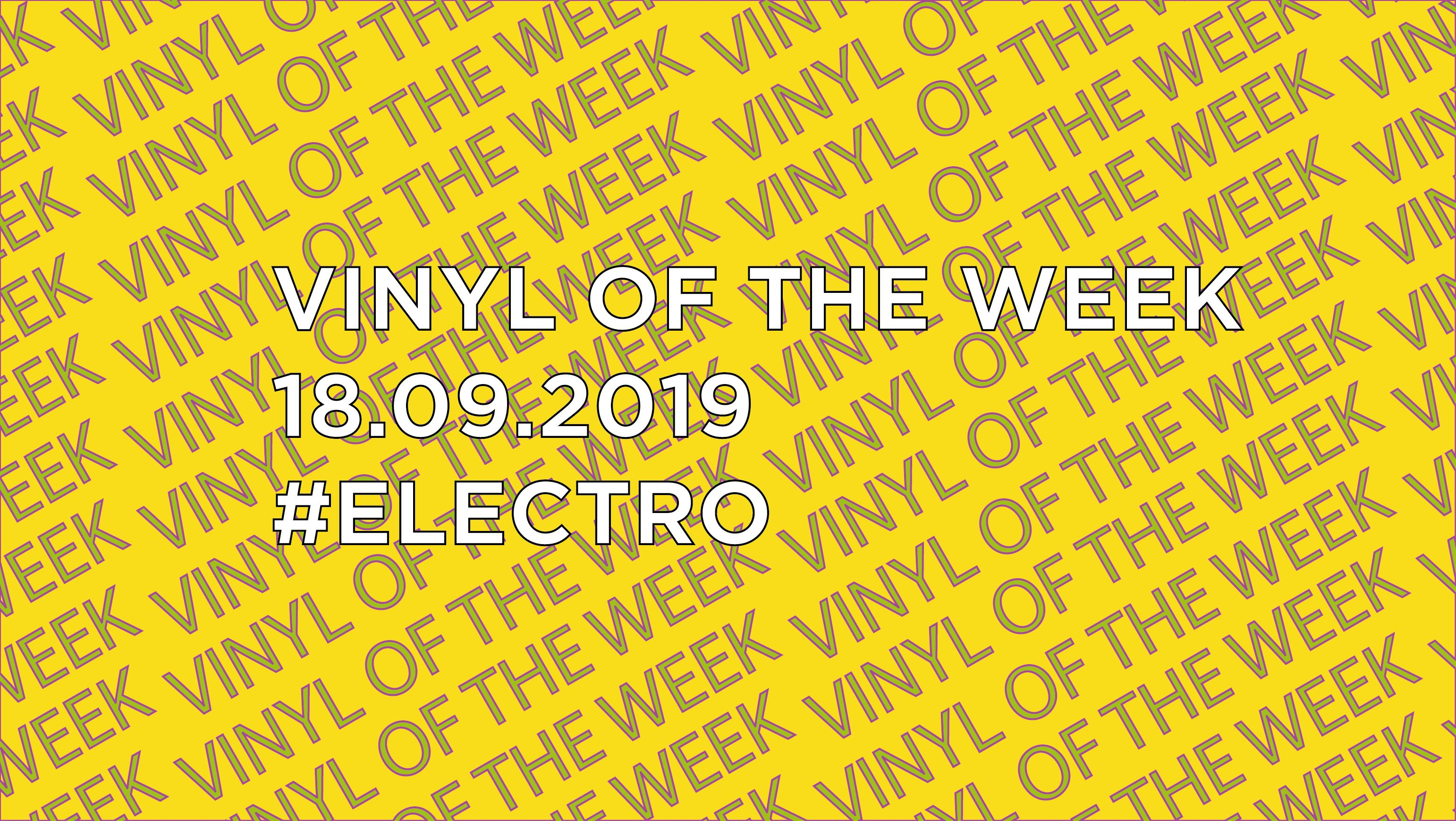 Vinyl records of the Week 09.18.2019