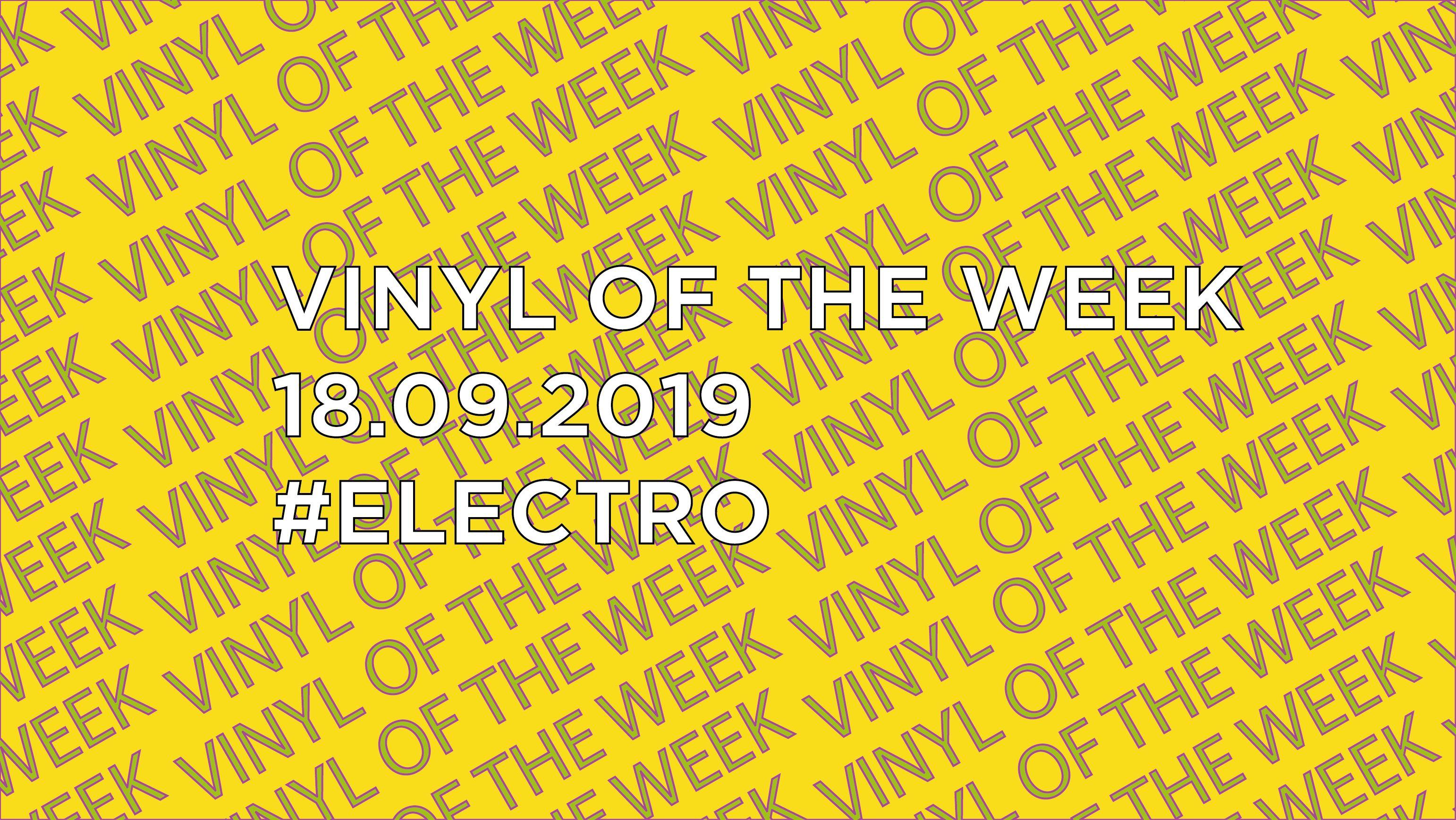 Vinyl records of the Week 09.18.2019
