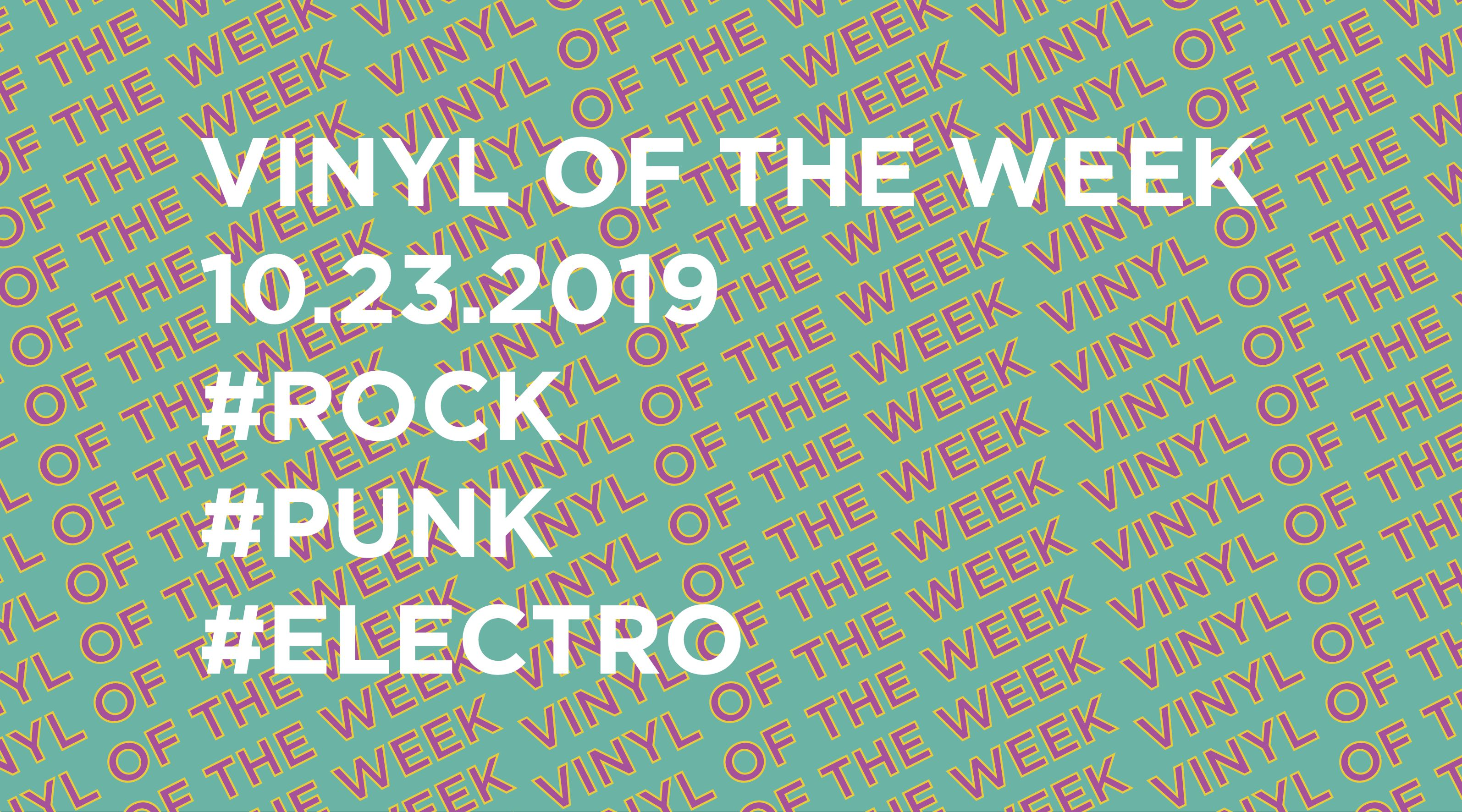 Vinyl records of the Week 10.23.2019