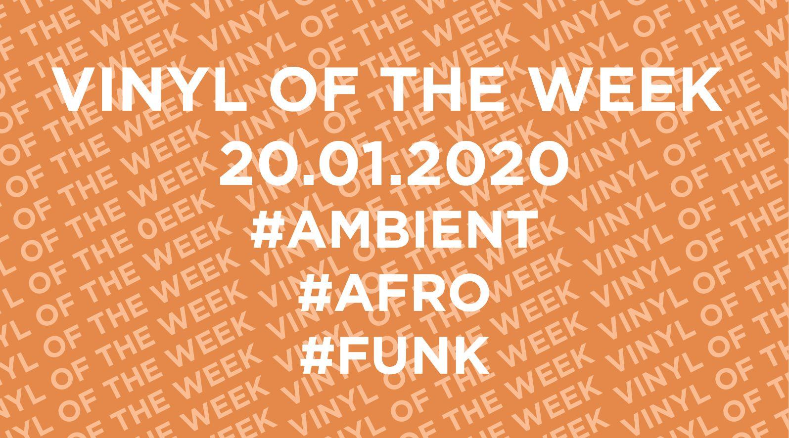 La sélection vinyle de la semaine 20.01.2020