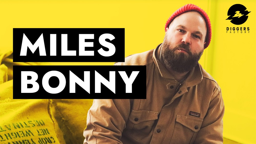 Interview Miles Bonny X Diggers Factory