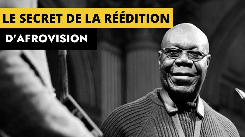 Le secret de la réédition d'Afrovision