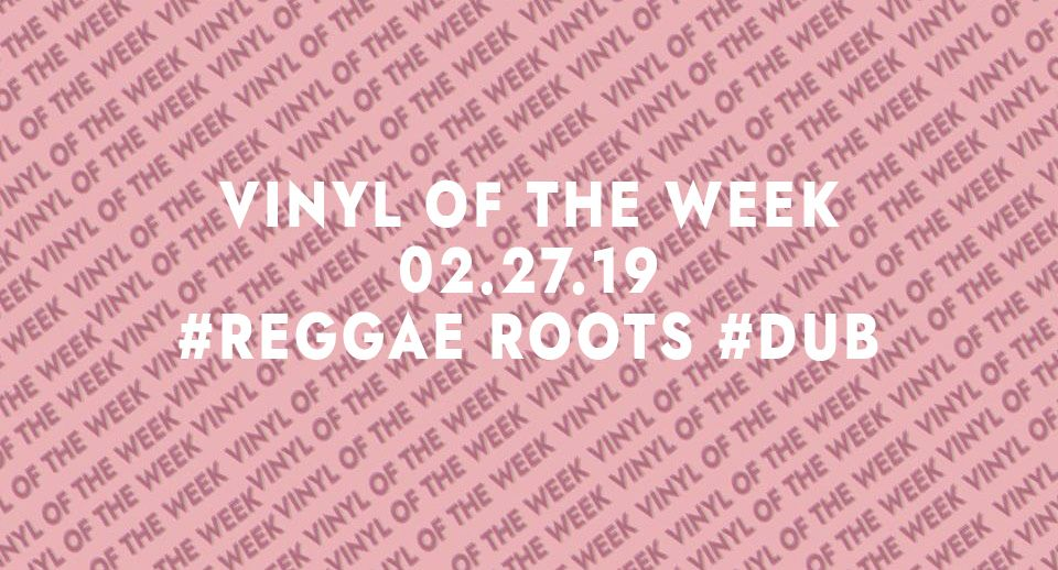 Vinyl records of the week 02.27.19