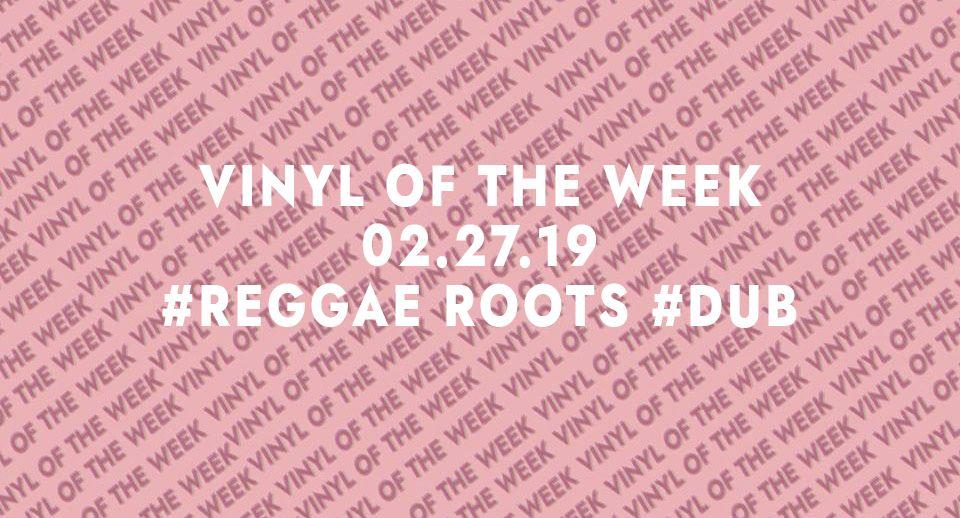 Vinyl records of the week 02.27.19