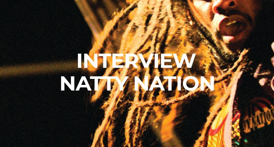 Entretien avec Natty Nation