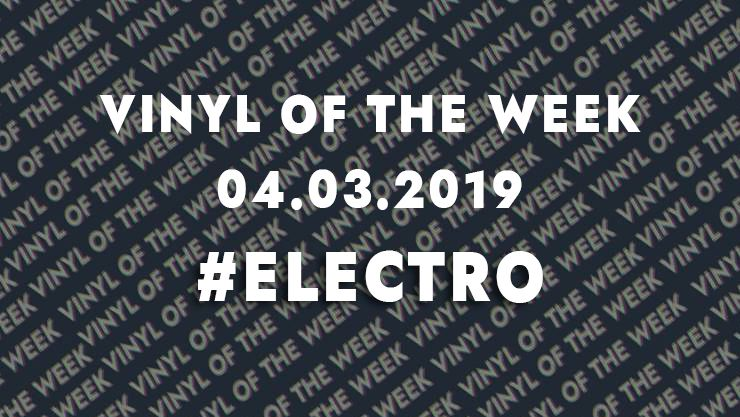 Vinyl records of the week 04.03.19