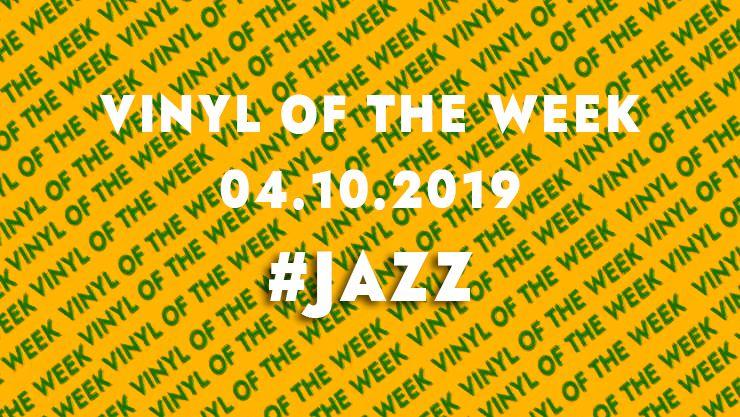 Vinyl records of the week 04.10.19