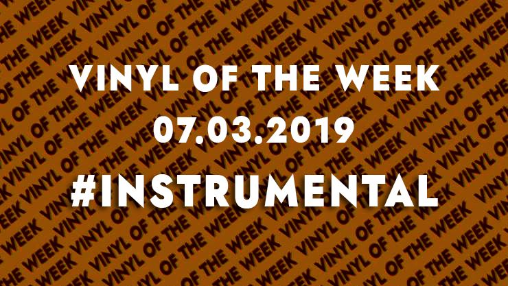 Vinyl records of the week 07.03.19