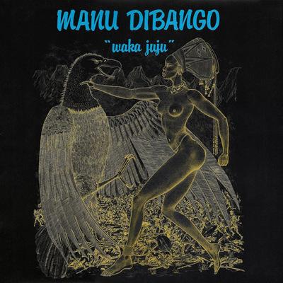 Manu Dibango - CD WAKA JUJU