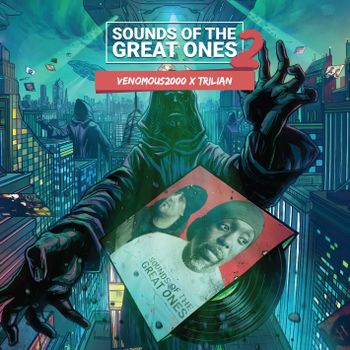 Venomous2000 & Trilian - Sounds of the Great Ones 2