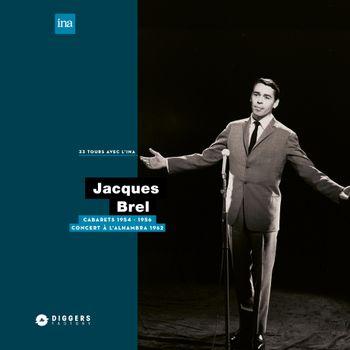 Jacques Brel - Cabarets (1954-1956)  / À l'Alhambra (1962)