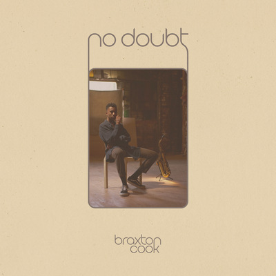 Braxton Cook - No Doubt