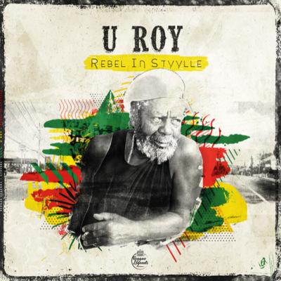 U ROY - Rebel in Styyle