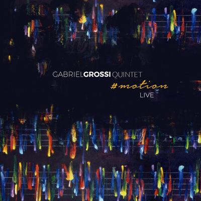 Gabriel Grossi - #motion