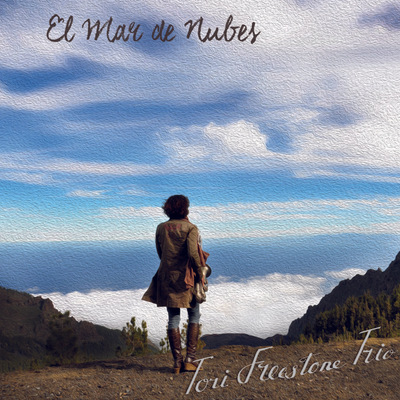Tori Freestone Trio - El Mar de Nubes