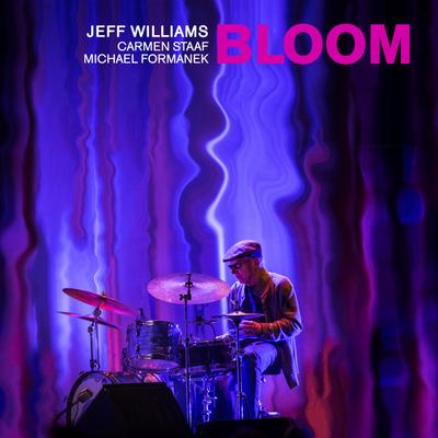 Jeff Williams - Bloom