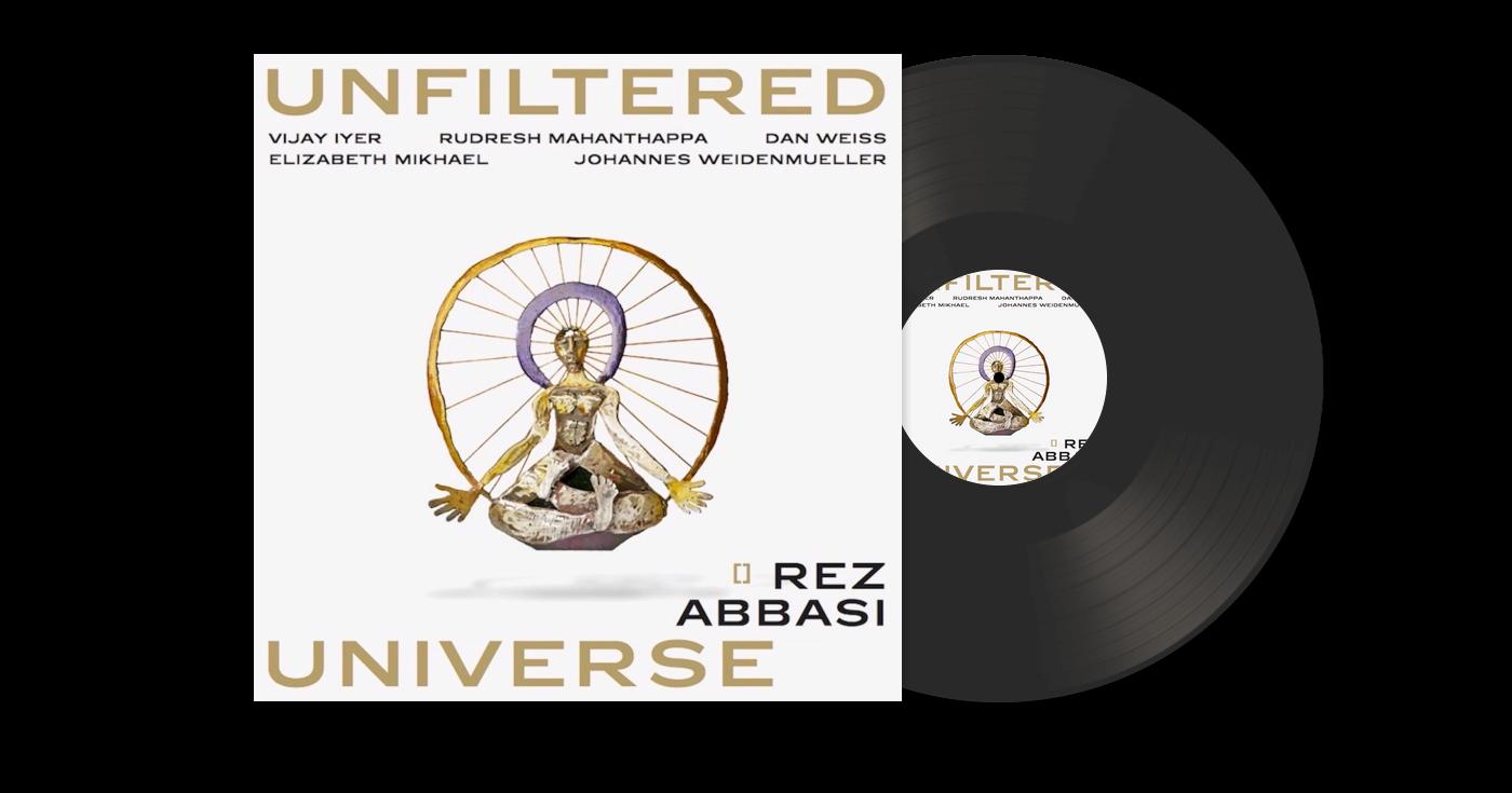 Rez Abbasi Unfiltered Universe Vinyl