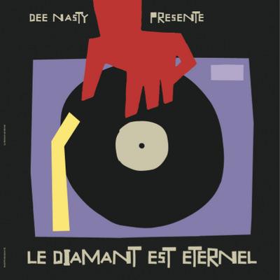 Dee Nasty  - Le Diamant est Eternel (Signed version)