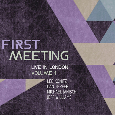 Lee Konitz, Dan Tepfer, Michael Janisch, Jeff Williams - First Meeting - Live In London (Volume 1)