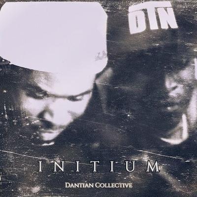 Dantian Collective - Initium