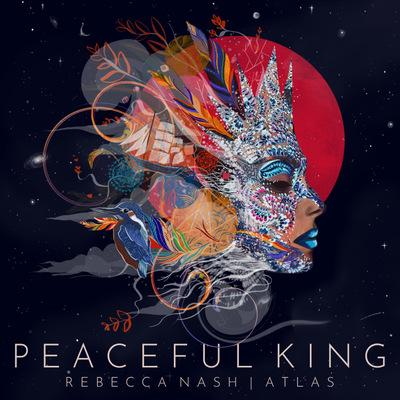 Rebecca Nash | Atlas - Peaceful King