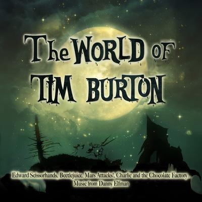 Danny Elfman, Howard Shore, Stephen Sondheim - The World of Tim Burton