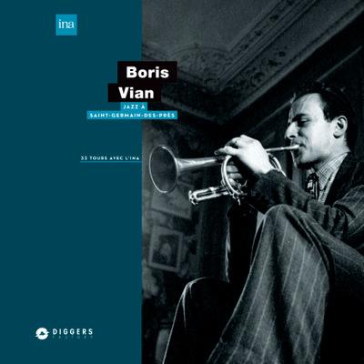 Boris Vian - Jazz à Saint-Germain-des-Prés