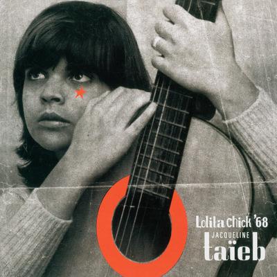 Jacqueline Taïeb - Lolita Chick '68