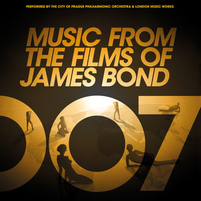 The City of Prague Philharmonic Orchestra and London Music Works - Music from the Films of James Bond
