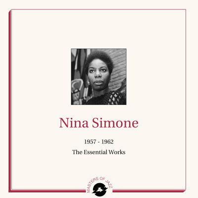 Nina Simone - 1957 - 1962 The Essential Works