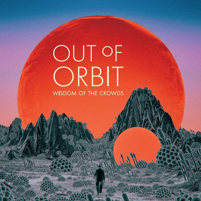 Out of Orbit - Wisdom of the Crowds