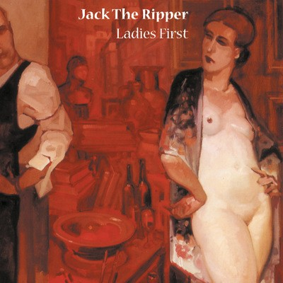 Jack The Ripper - Ladies First