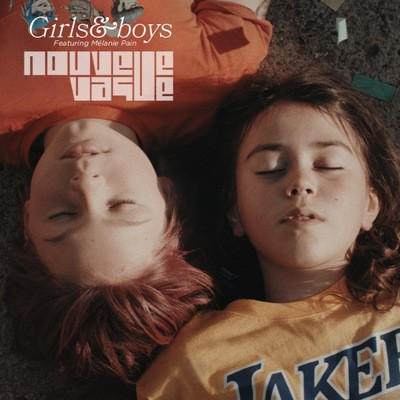 Nouvelle Vague  - Girls and Boys