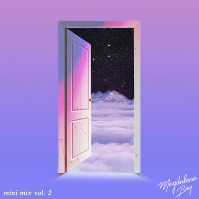 Magdalena Bay - mini mix, vol. 2