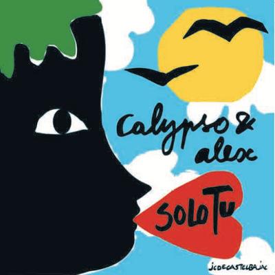 Calypso & Alex - Solo Tu