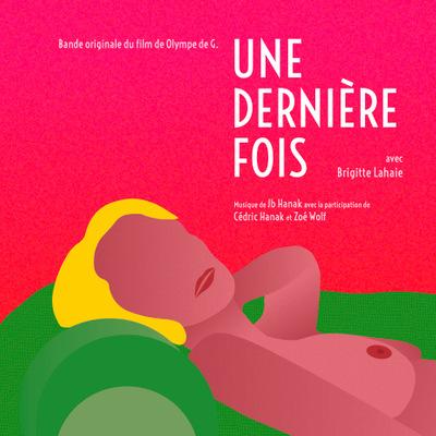 Jb hanak - Une Dernière Fois (Bande Originale du film)
