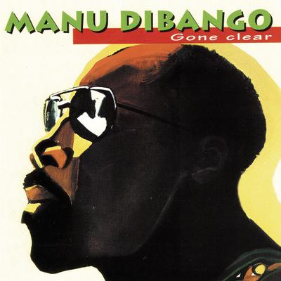 Manu Dibango  - Gone Clear (Gatefold 2LP)
