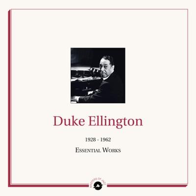 Duke Ellington  - The Essential Works: 1928 - 1962