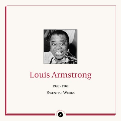 Louis Armstrong - 1926 - 1968 The Essential Works