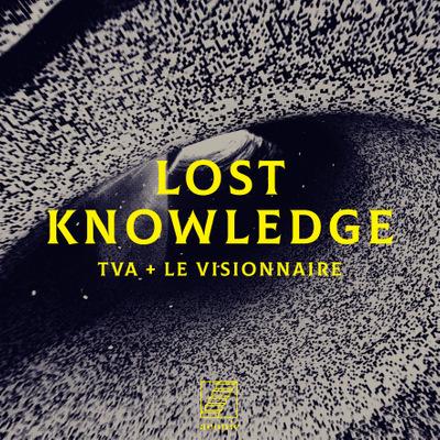 TVA, le visionnaire - Lost Knowledge