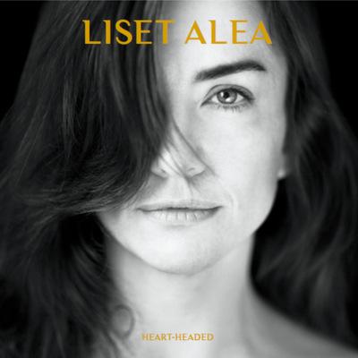 Liset Alea - Heart-Headed