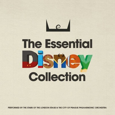 The Essential Disney Collection - London Music Works & The City of Prague Philharmonic Orchestra